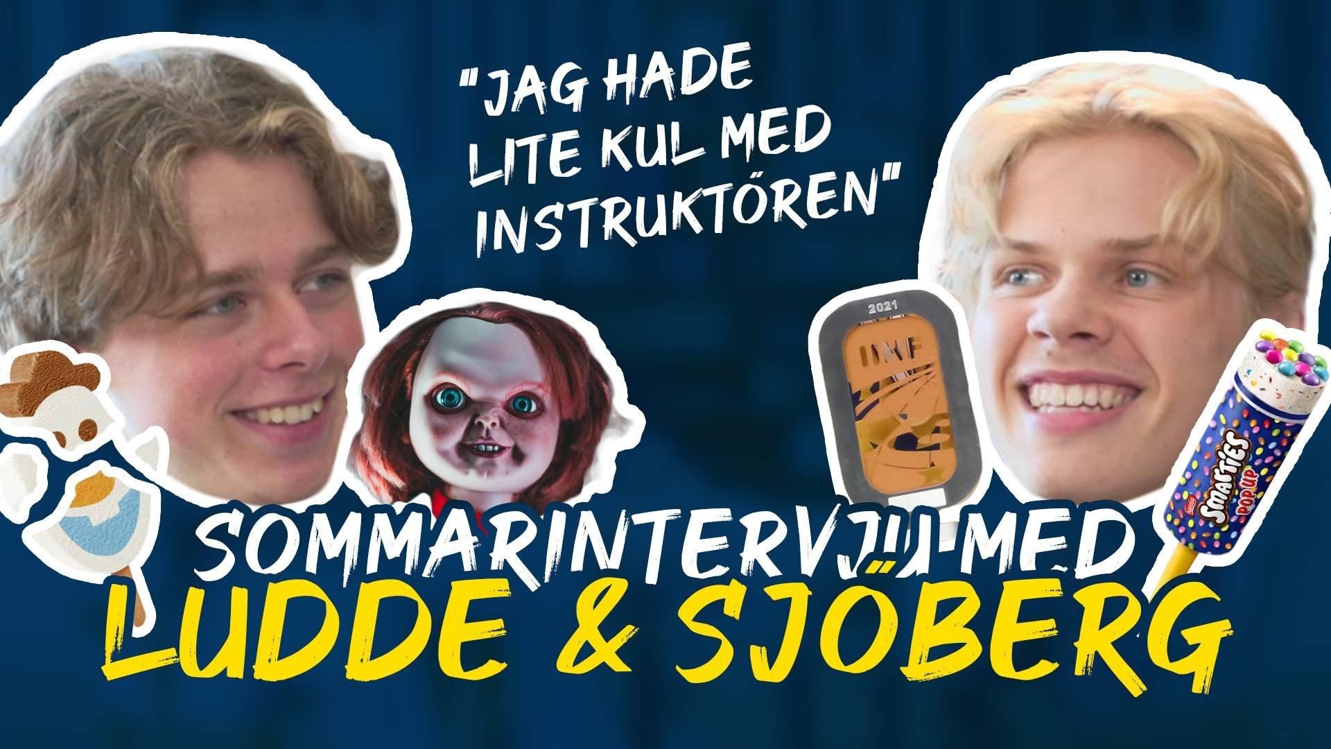 Sommarintervju med Ludde & Sjöberg