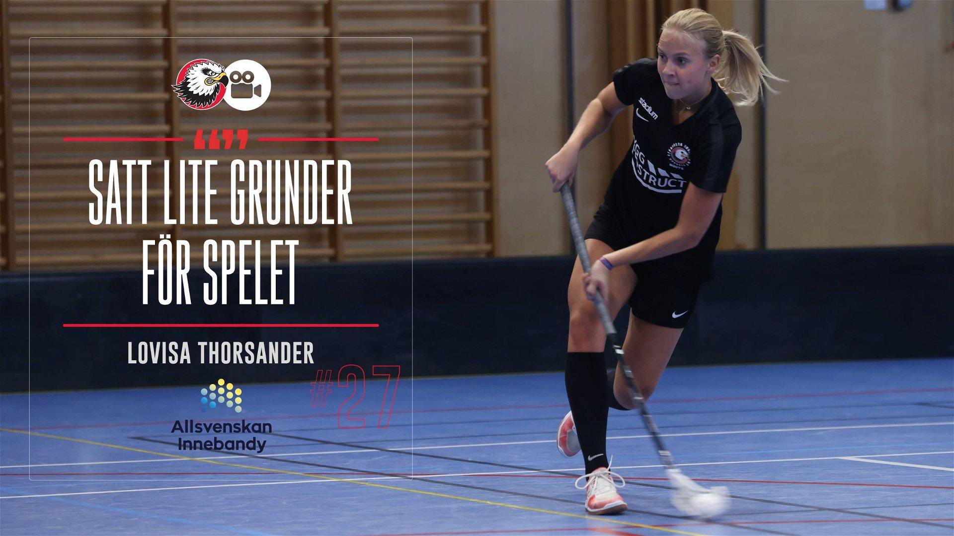 """Lovisa Thorsander """"Mycket kul som händer"""""""