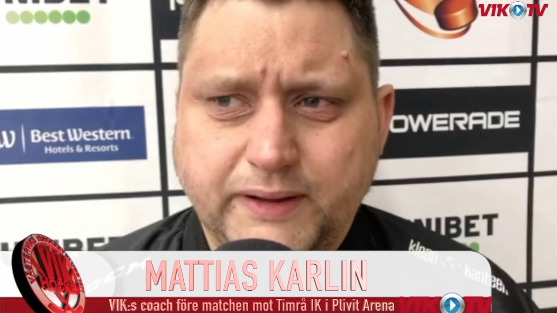 VIK-TV: Intervju med Mattias Karlin inför Timrå hemma