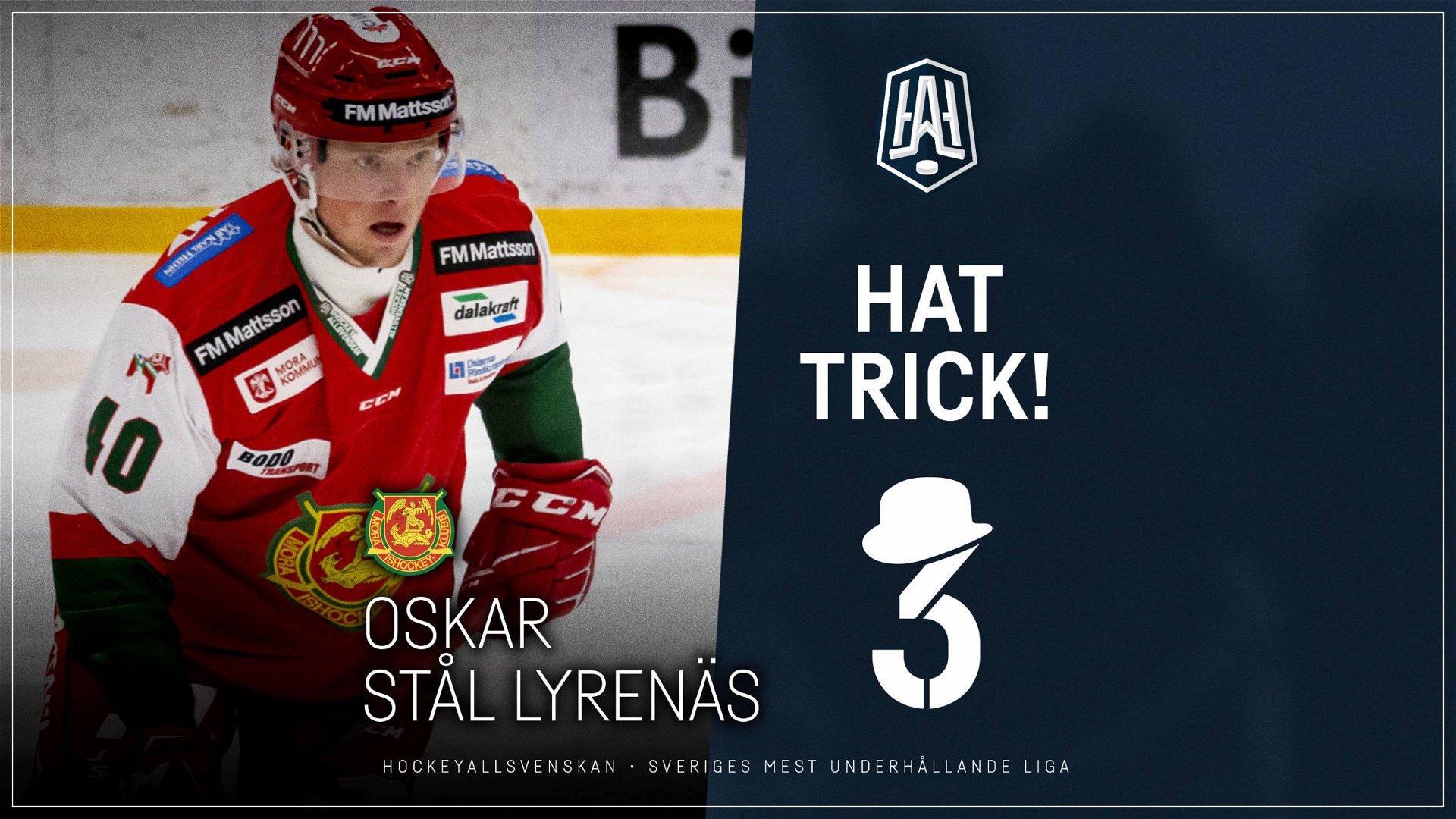 Hattrick: Oskar Stål Lyrenäs, Mora