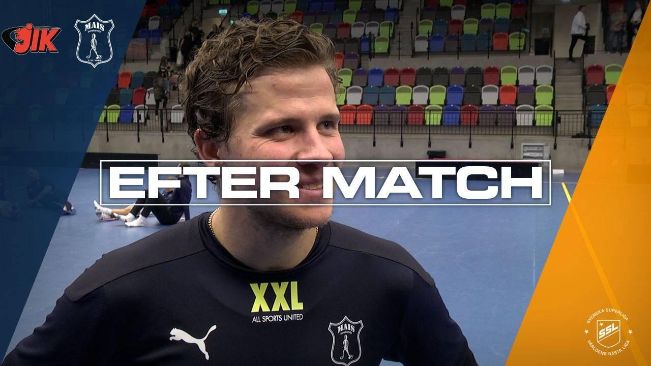 Larsson efter segern mot JIK i Omgång 3