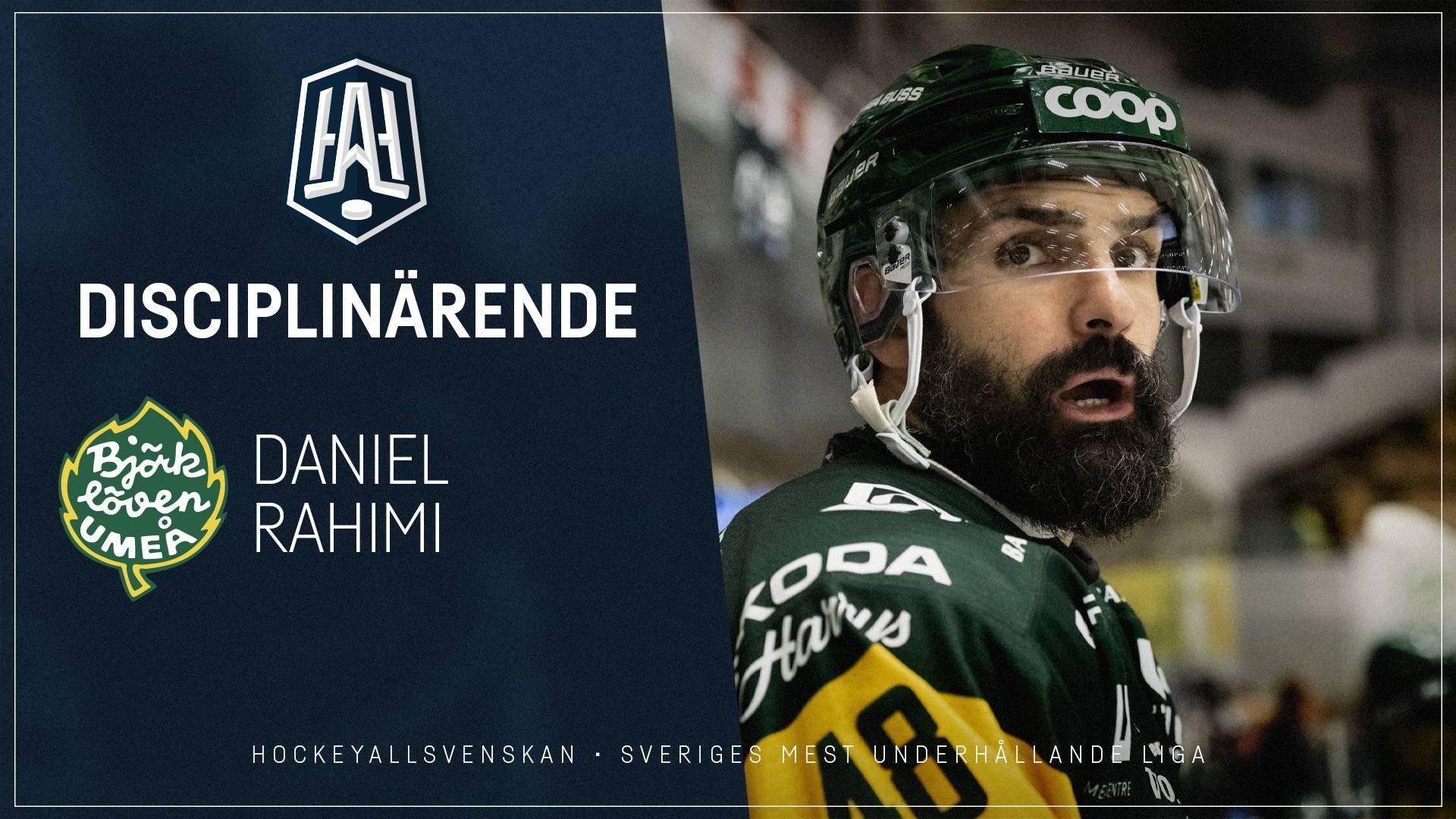 Disciplinärende: Daniel Rahimi, Björklöven