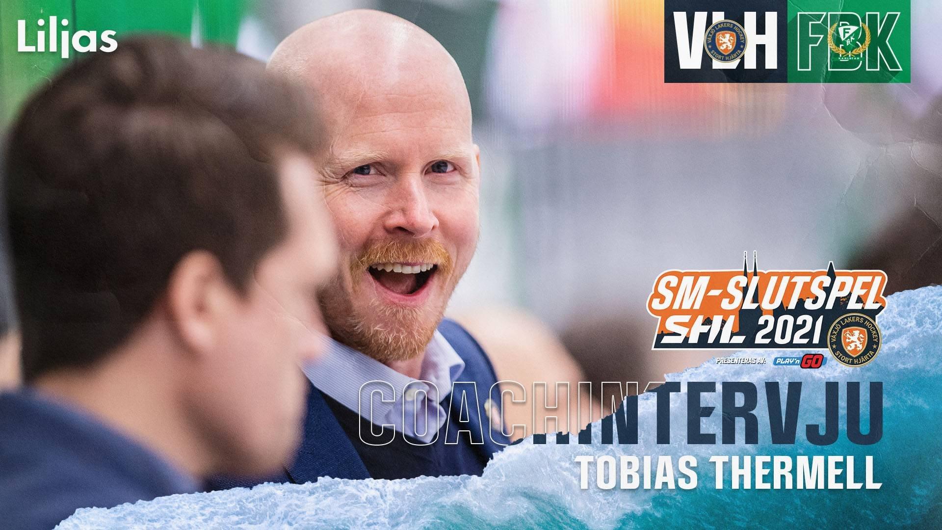 Coachintervju Tobias Thermell