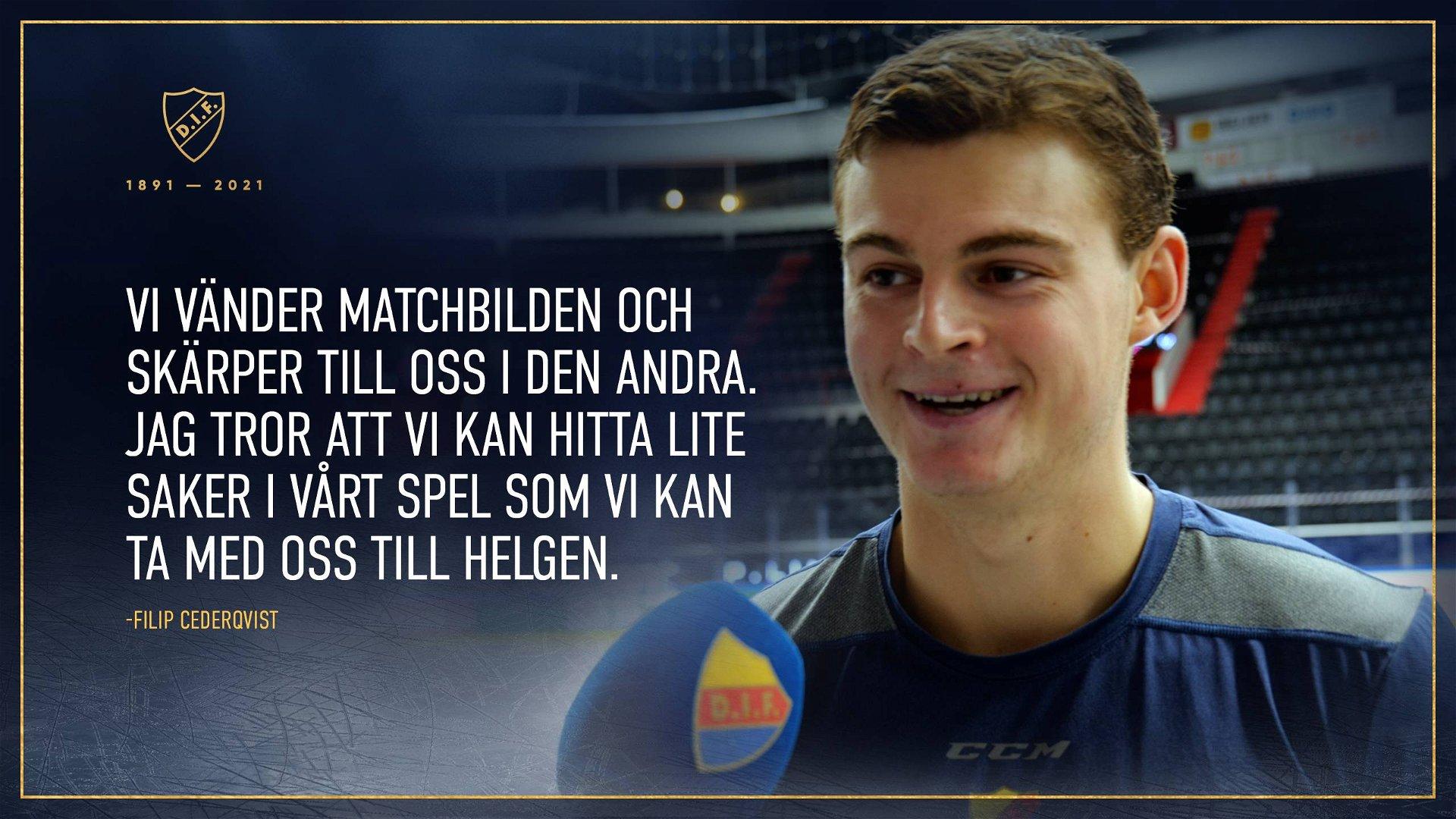 """Filip Cederqvist: """"Vi vänder matchbilden i andra"""""""