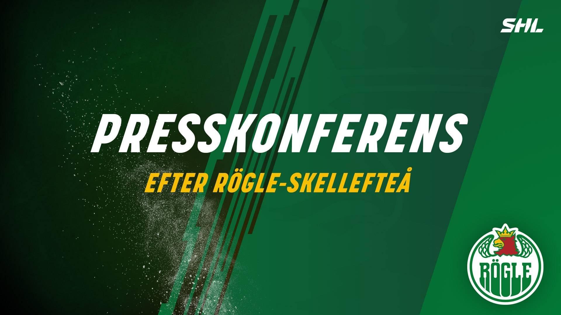 Presskonferens efter Rögle-Skellefteå