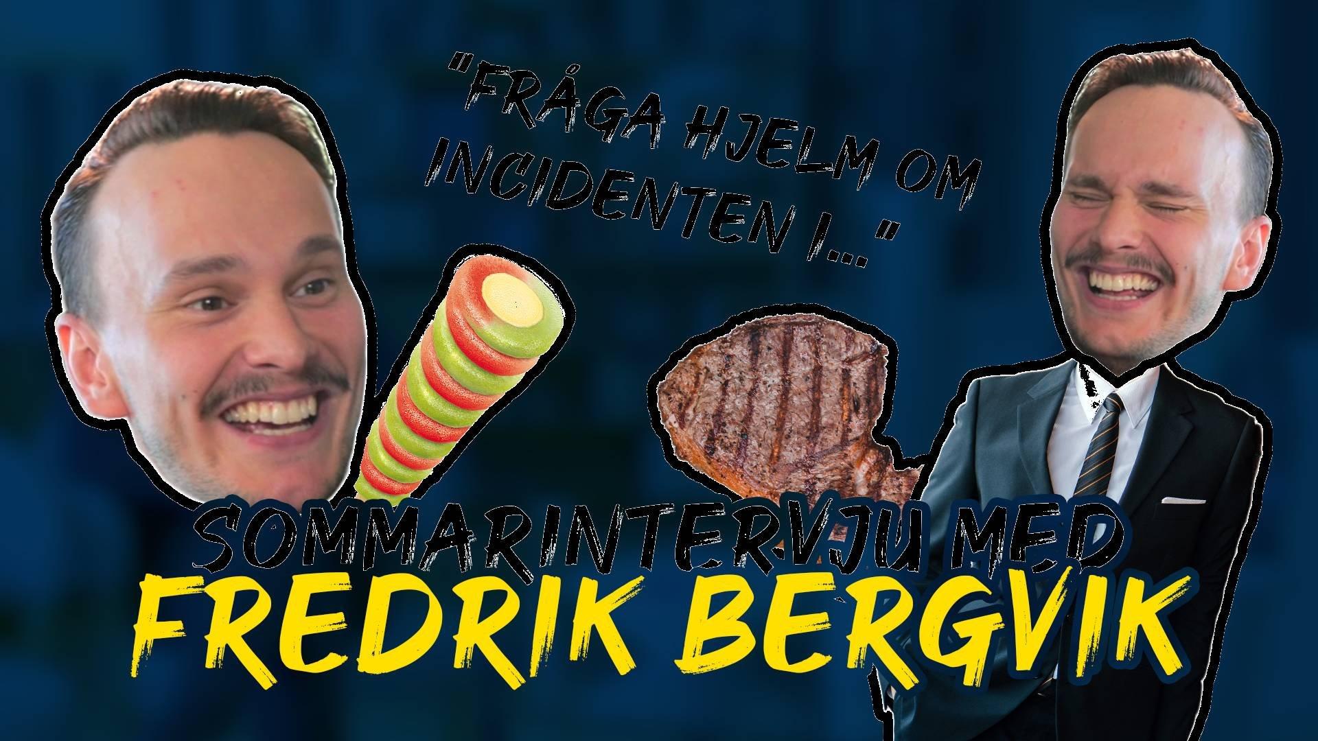 Sommarintervju med Fredrik Bergvik