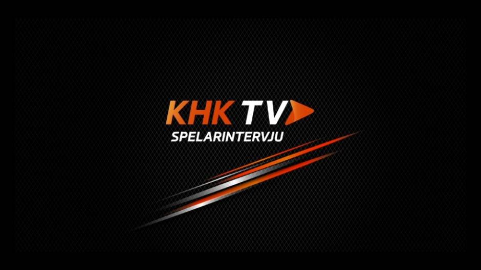 KHKTV: Inför matchen mot Vita Hästen med Niklas Johansson.