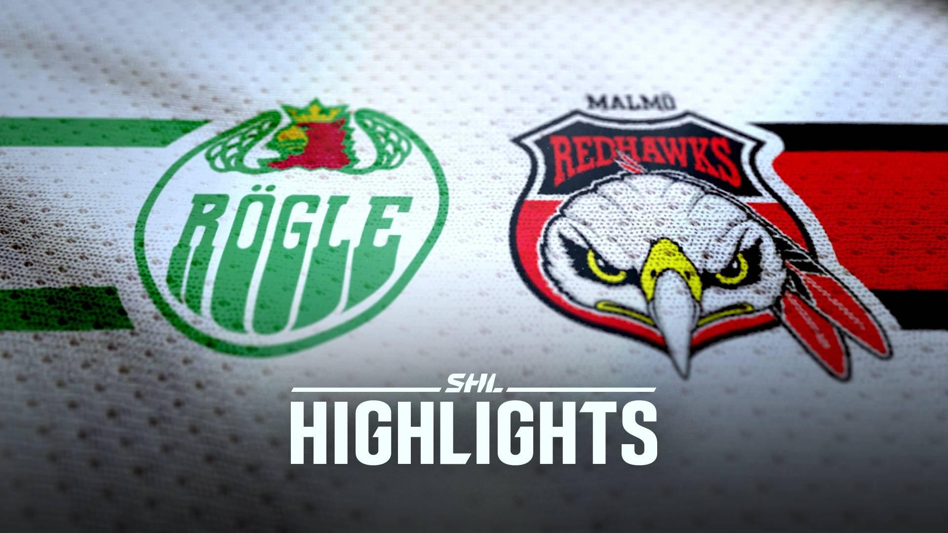Rögle BK - Malmö Redhawks