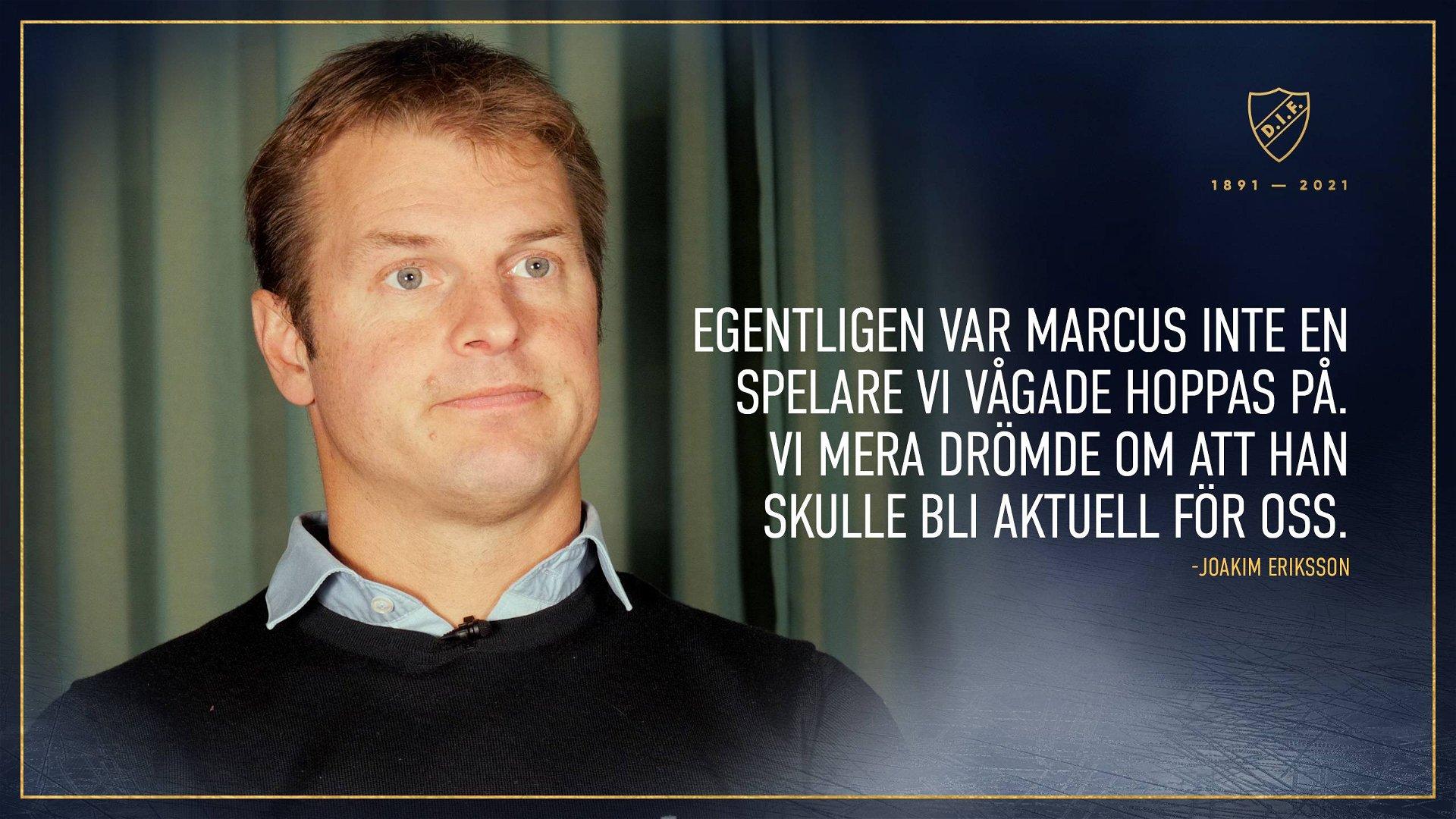 Joakim Eriksson om värvningen av Marcus Sörensen