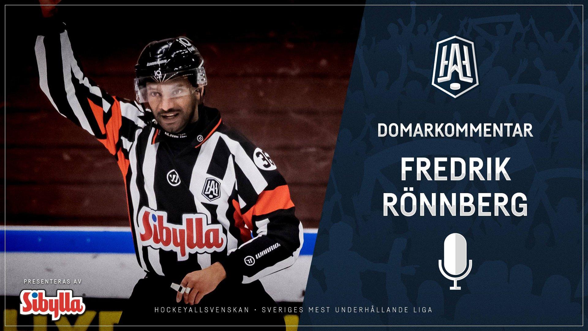 Domarkommentar: Fredrik Rönnberg