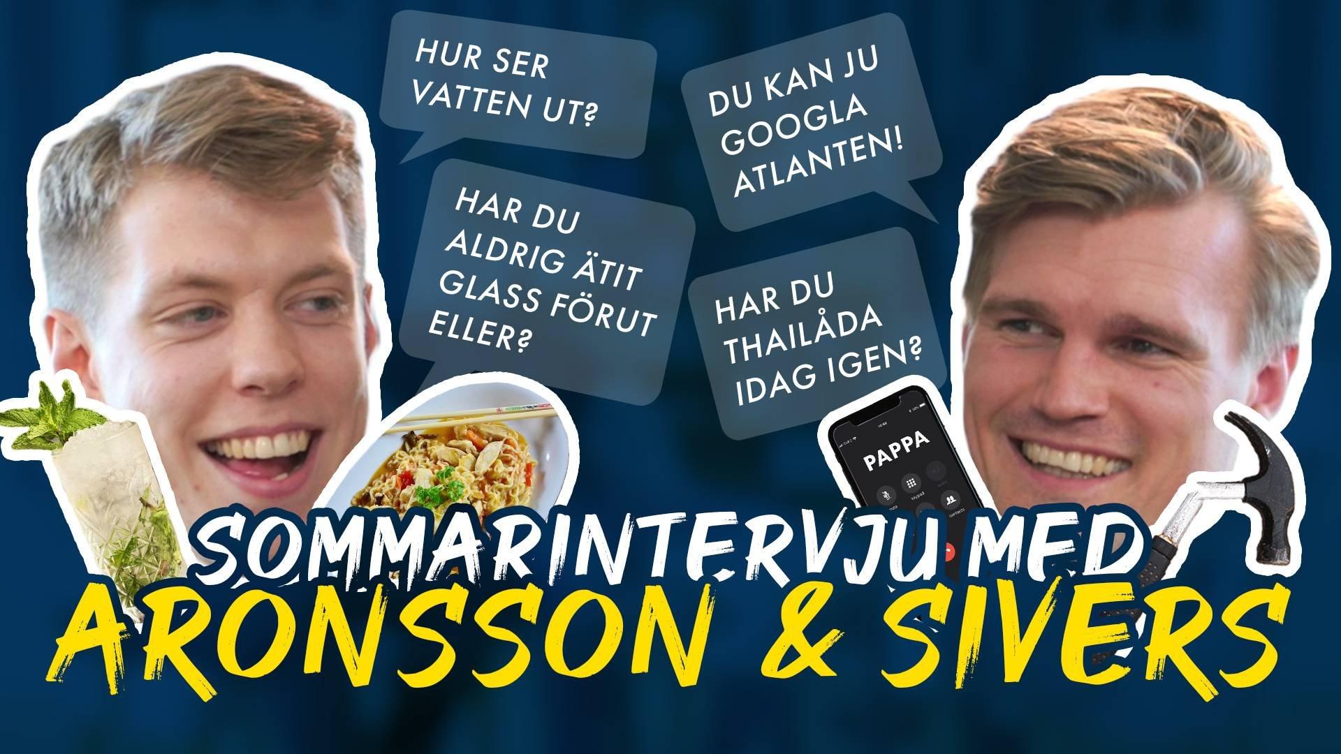 Sommarintervju med Aronsson & Sivers