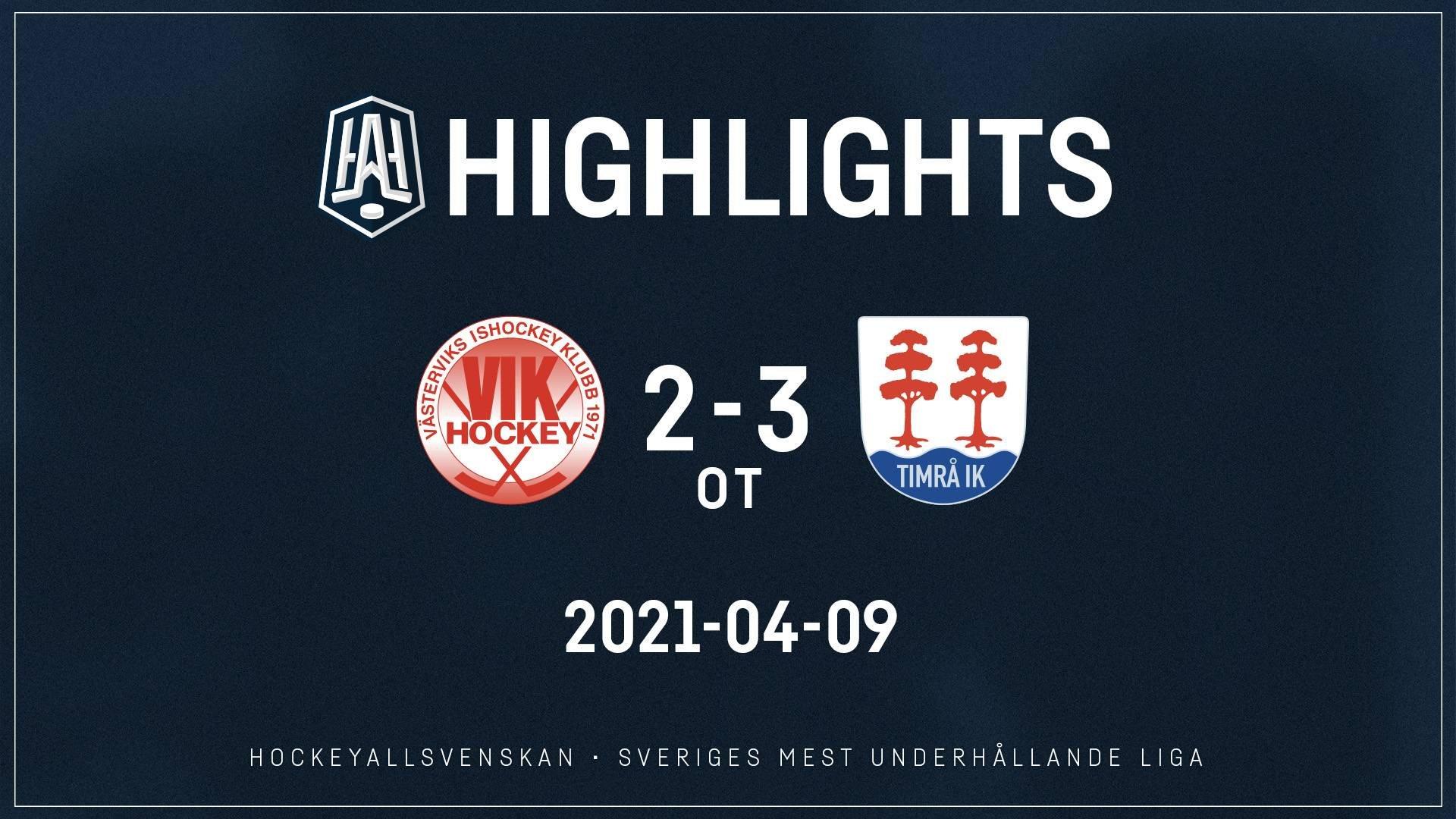 2021-04-09 Västervik - Timrå 2-3 (OT)