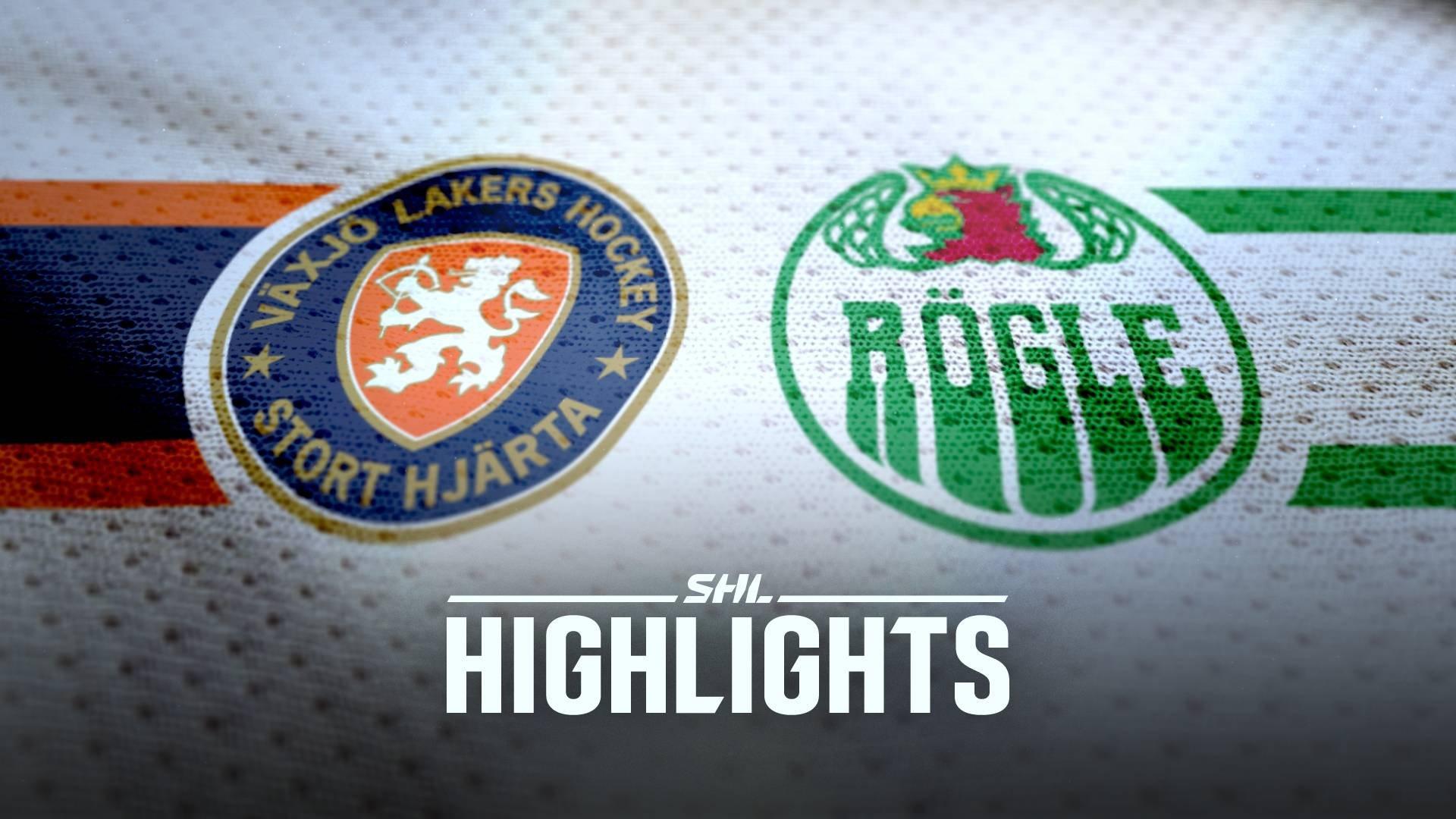 Växjö Lakers - Rögle BK