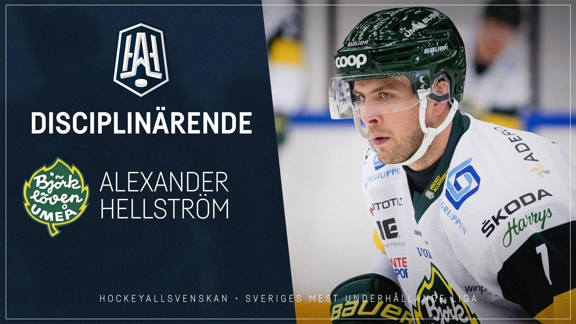 Disciplinärende: Alexander Hellström, Björklöven