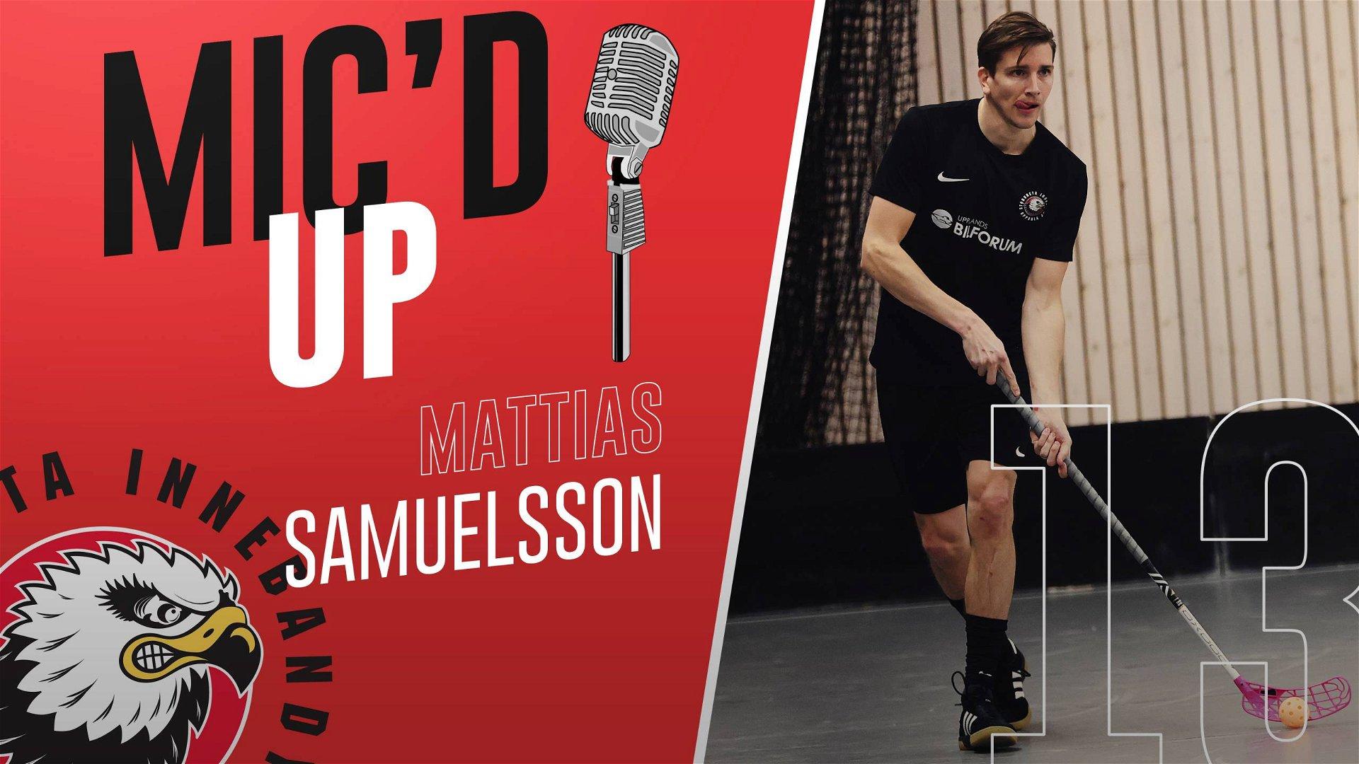 Mic'd Up – Mattias Samuelsson