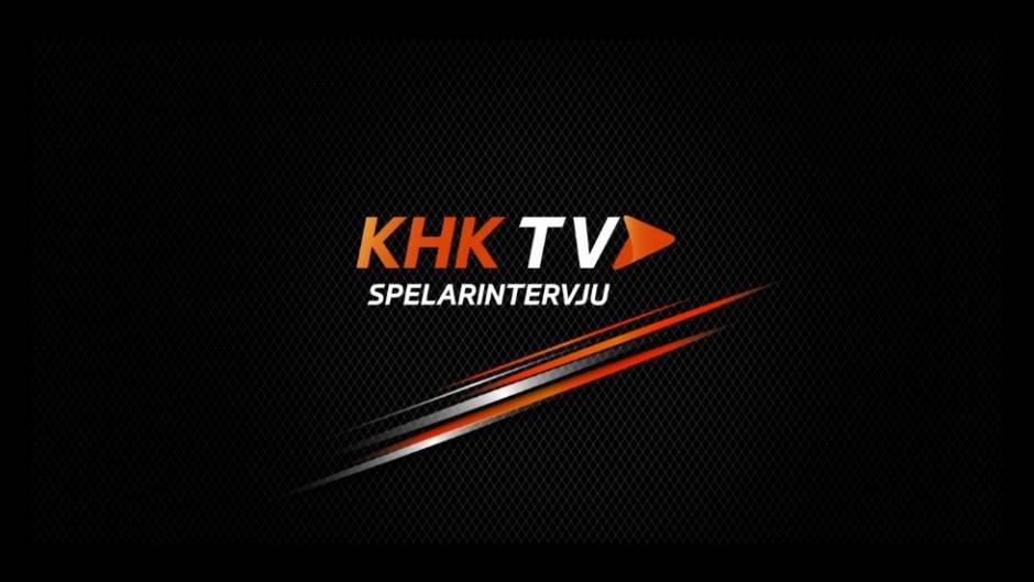 KHKTV: Inför matchen mot Karlskoga med Hampus Karlsson