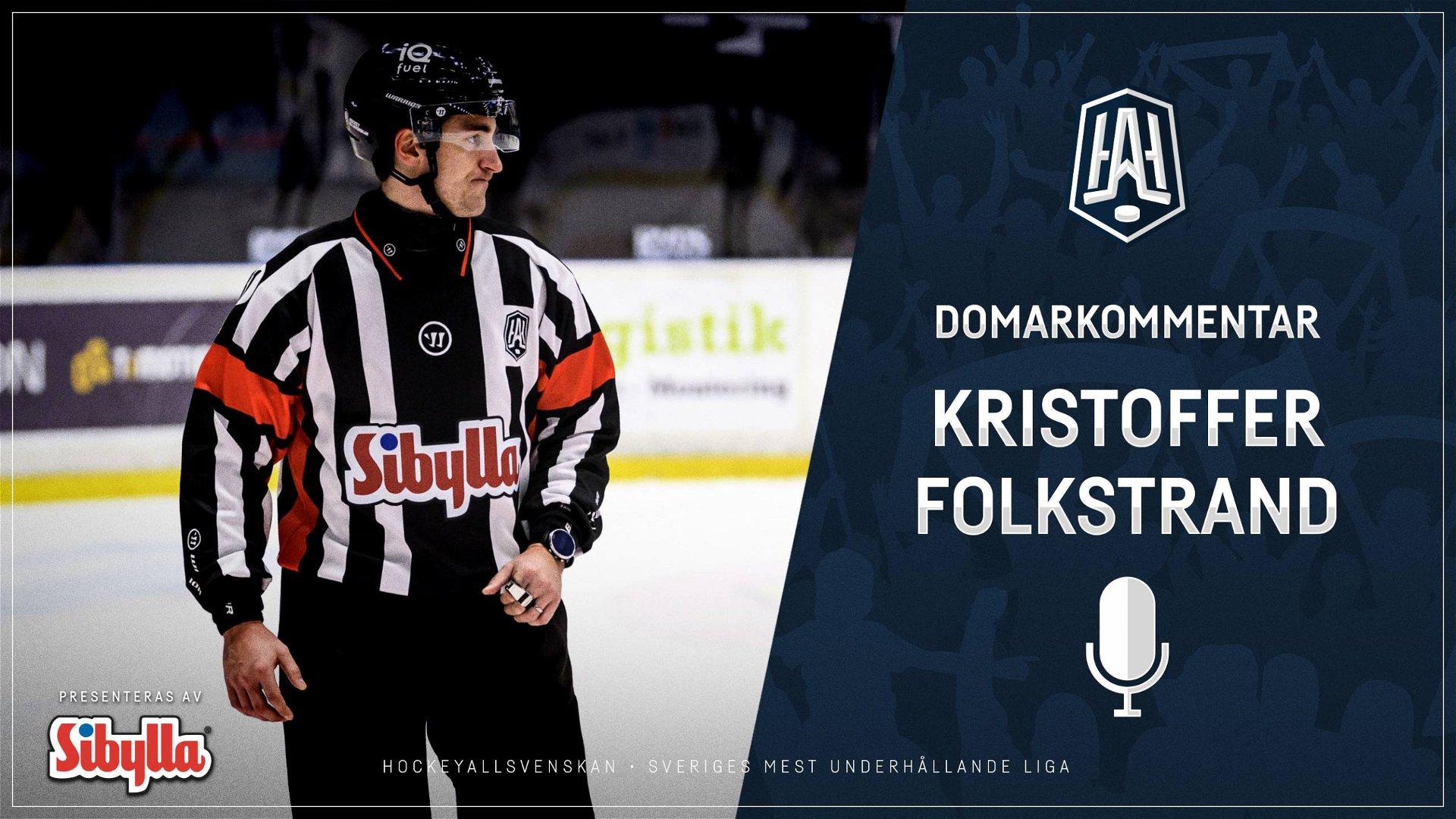 Domarkommentar: Kristoffer Folkstrand