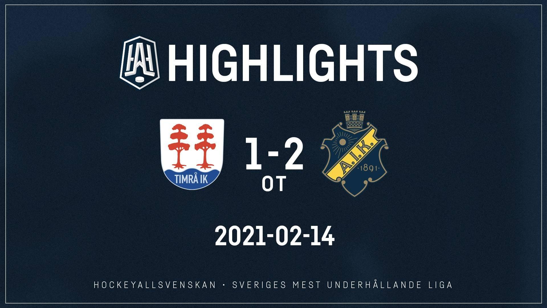 2021-02-14 Timrå - AIK 1-2 (OT)