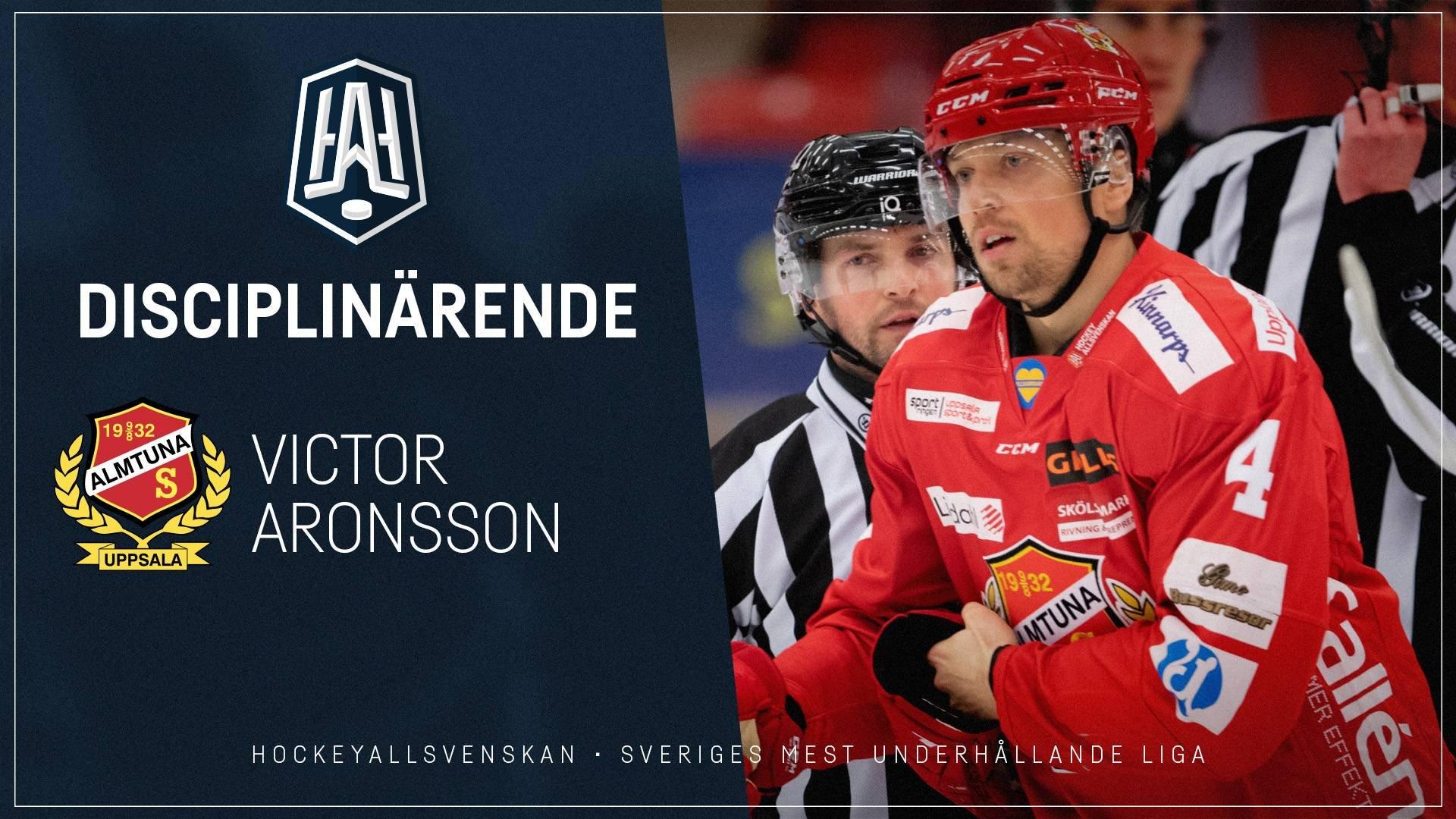 Disciplinärende: Victor Aronsson, Almtuna