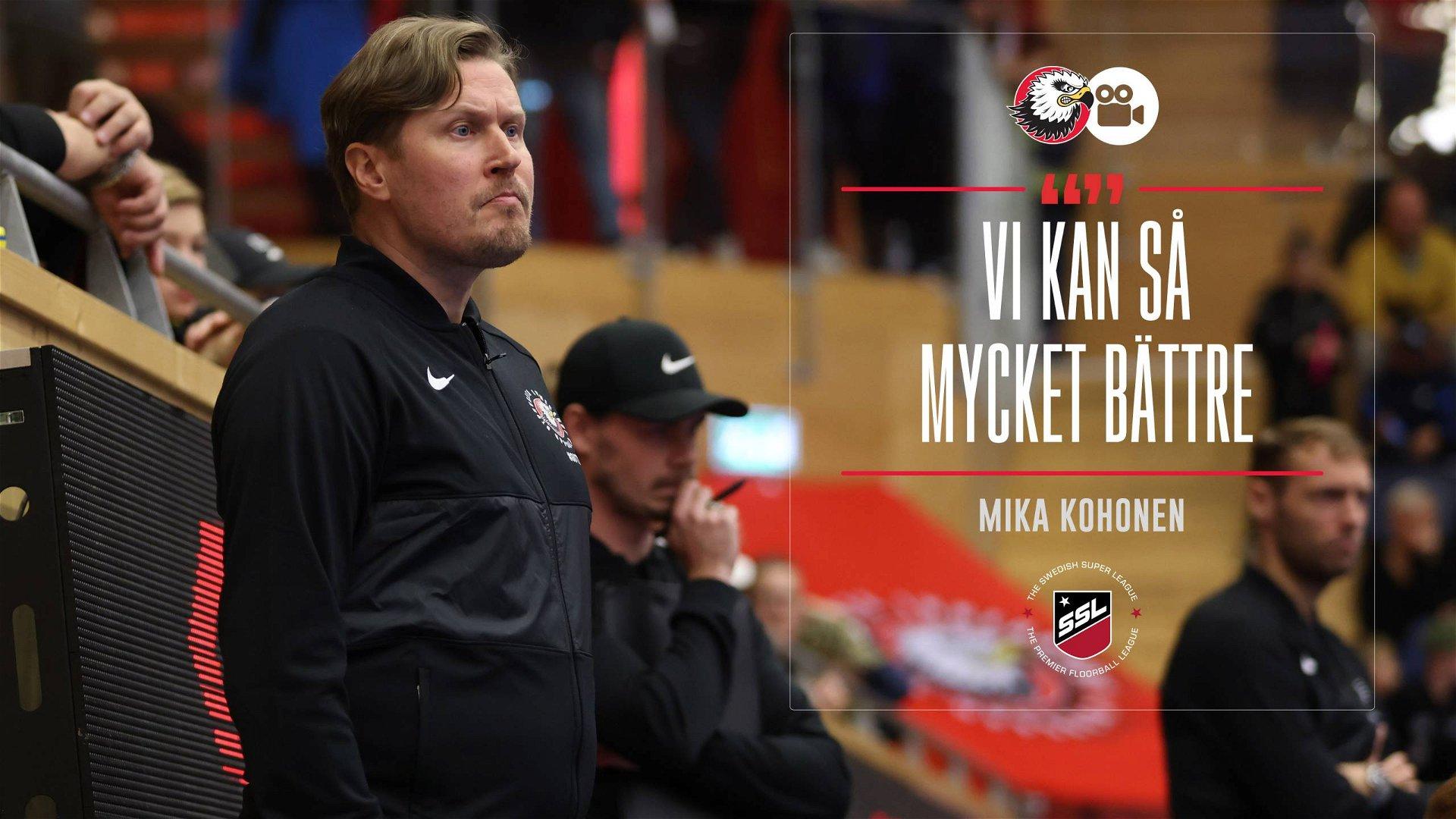"""Mika Kohonen """"Vi gör precis lagom"""""""