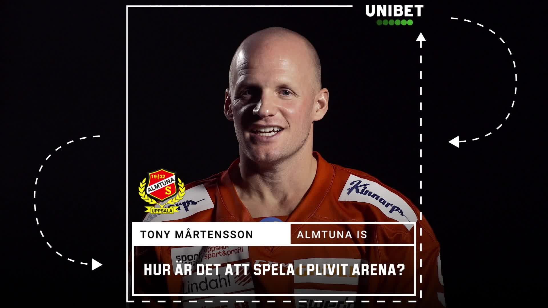 Tony Mårtensson om Plivit Arena