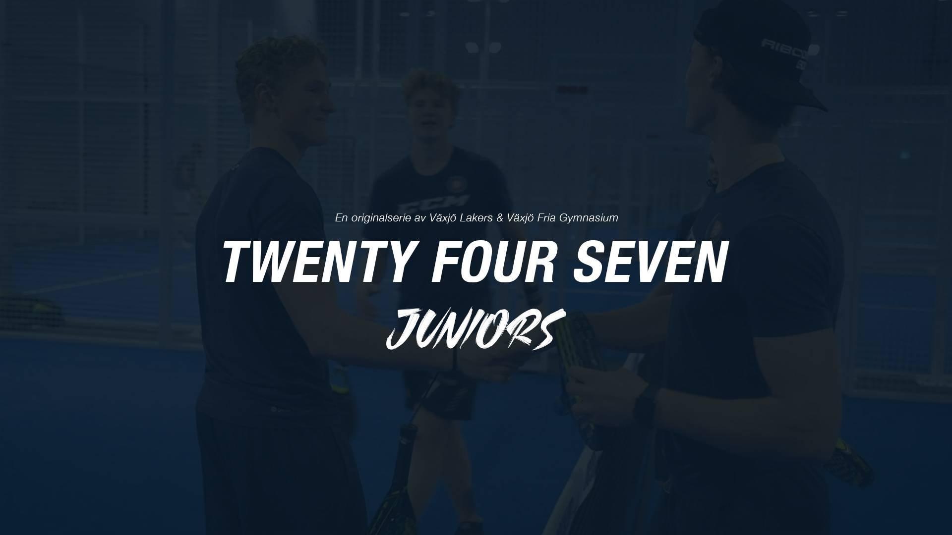 Twentyfour Seven Juniors | Del 4 av 4