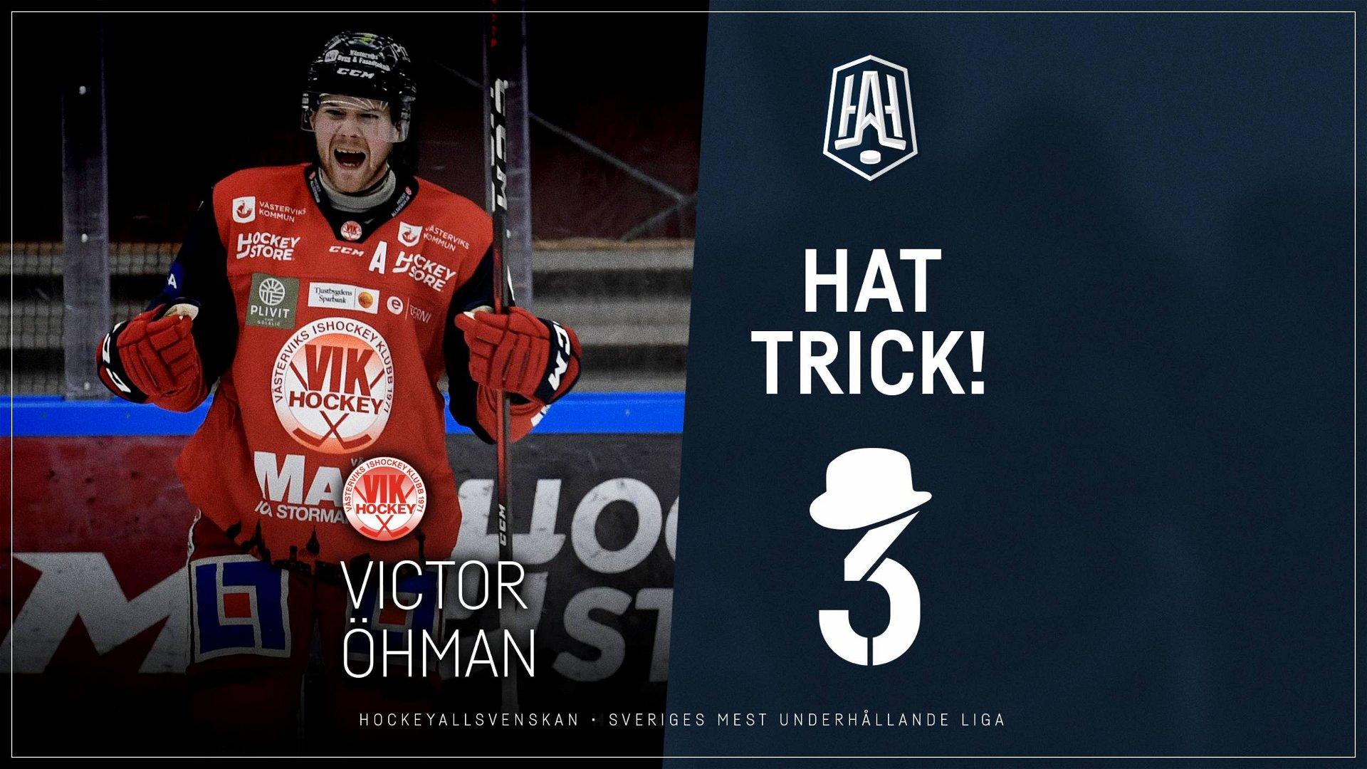 Hattrick: Victor Öhman, Västervik
